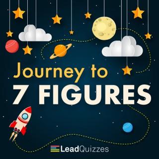 Journey to 7 Figures