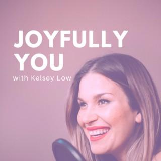JOYFULLY YOU [CONFIDENCE, MOTIVATION & MINDSET]