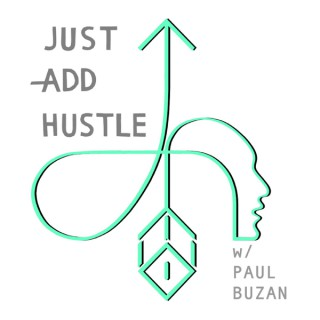 Just Add Hustle Podcast | Marketing, Mindset And Business Ideas For Writers