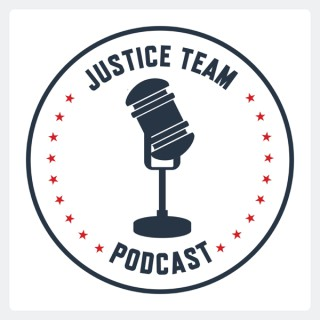 Justice Team Podcast