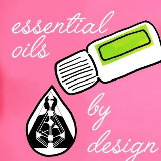 Essential Oils by Design