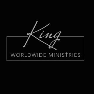 KING WORLDWIDE MINISTRIES