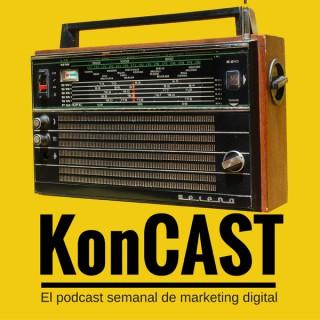 KonCAST: Marketing Digital | Pymes | Startups | Emprendedores