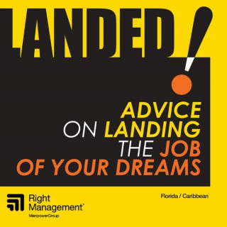 Landed! Advice on Landing the Job of Your Dreams