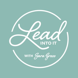 Lead into It Podcast