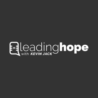 Leading Hope with Kevin Jack