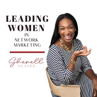 Leading Women In Network Marketing
