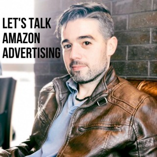 Let's Talk Amazon Advertising