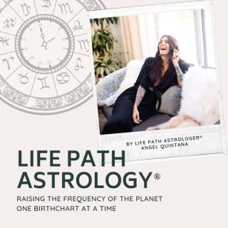 Life Path Astrology™
