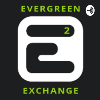 Evergreen Exchange