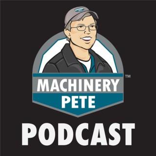 Machinery Pete Podcast