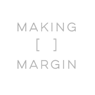 Making Margin