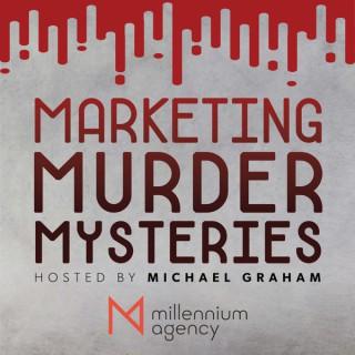 Marketing Murder Mysteries with Michael Graham
