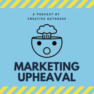 Marketing Upheaval