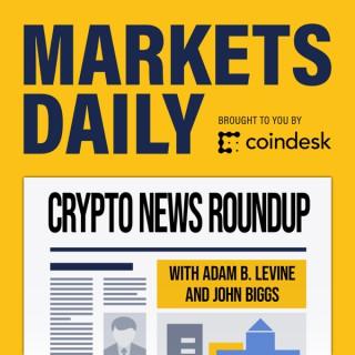 Markets Daily Crypto Roundup