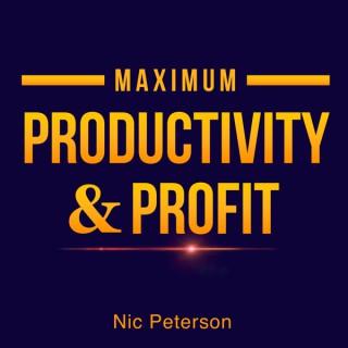 Maximum Productivity and Profit