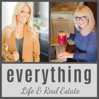 Everything Life and Real Estate