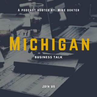 Michigan Business Talk