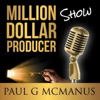 Million Dollar Producer Show