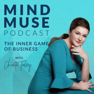 Mind Muse Podcast with Christie Turley