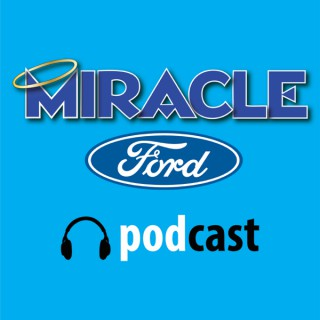 Miracle Ford Podcast