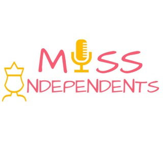 Miss Independents
