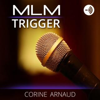 MLM Trigger