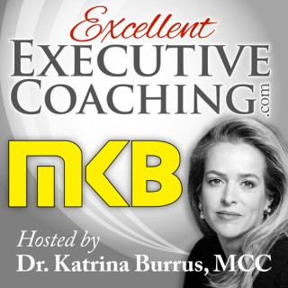 Excellent Executive Coaching: Bringing Your Coaching One Step Closer to Excelling