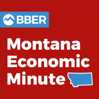 Montana Economic Minute