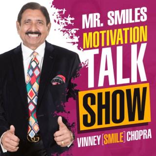 Mr. Smiles Motivation Talk Show - Vinney Chopra