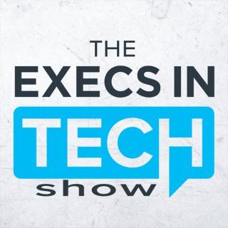 Execs in Tech