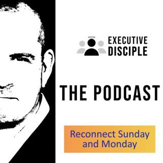 Executive Disciple