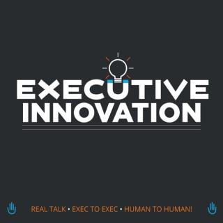 Executive Innovation Show