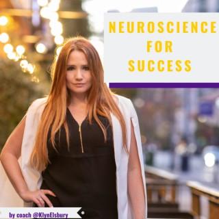 Neuroscience for Success | Klyn Elsbury