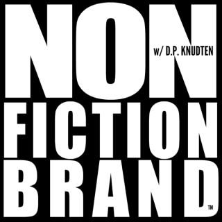 NONFICTION BRAND™ w/DP Knudten