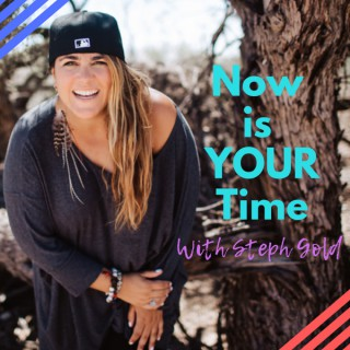 Now is Your Time Podcast