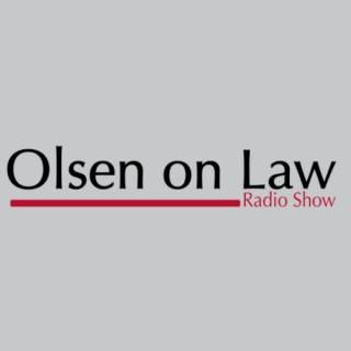 Olsen on Law Radio Show