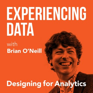 Experiencing Data with Brian O'Neill
