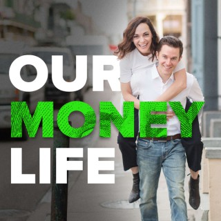 Our Money Life