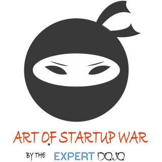 """Expert Dojo """"The Art of Startup War"""""""