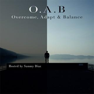 Overcome, Adapt & Balance!