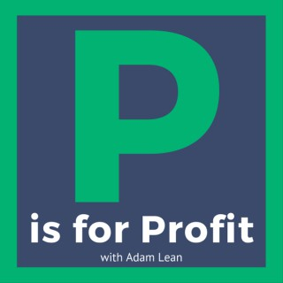 P is for Profit