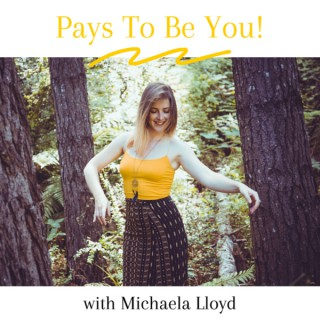 Pays To Be You!