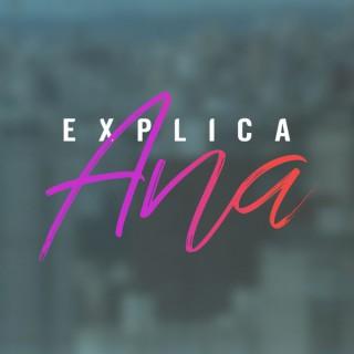 Explica Ana