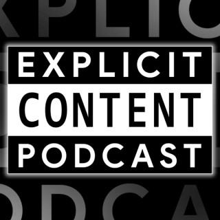 Explicit Content Podcast