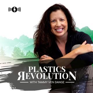 Plastics Revolution with Tammy Ven Dange
