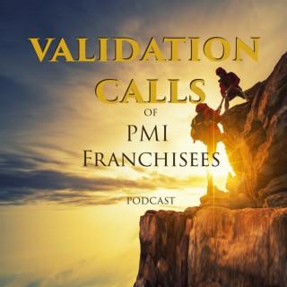 PMI Validation Calls Podcast