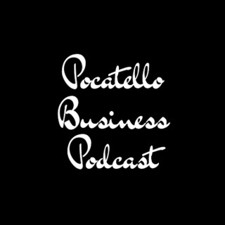 Pocatello Business Podcast