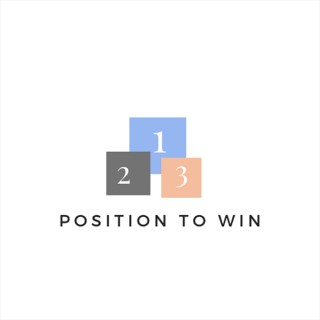 Position to Win Podcast