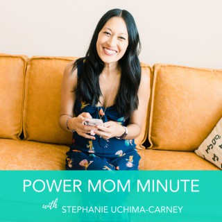 Power Mom Minute